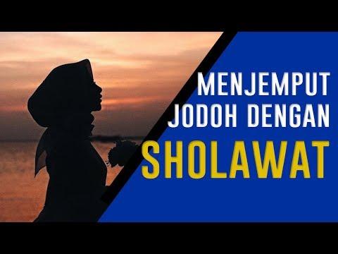 Cara Menjemput Jodoh Dengan Sholawat Nariyah