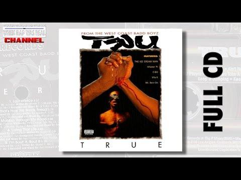 TRU - True [Full Album]  Cd Quality