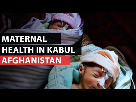 AFGHANISTAN | Maternal healthcare in Kabul
