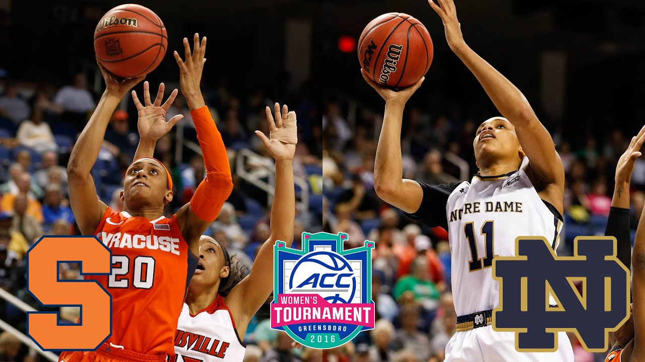 Notre Dame, Syracuse To Battle For 2016 ACC Women\u0027s Basketball ...