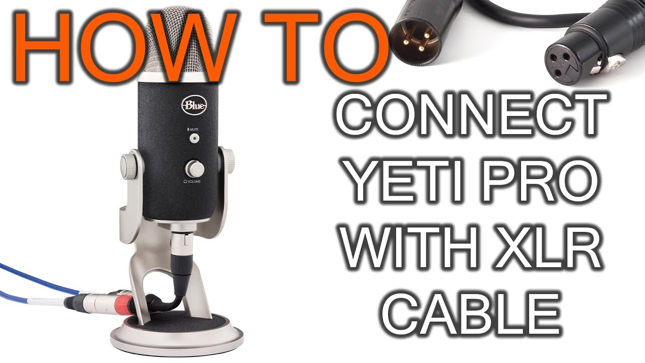 How To Connect Xlr Blue Yeti Pro Microphone Youtube 1 4 Wiring Diagram Trs 14