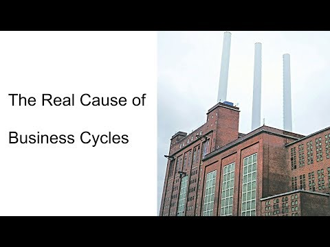 The Real Cause of the Business Cycle