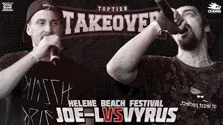 Joe-L vs. Vyrus - Takeover Freestyle Contest | Helene Beach Festival (VR 3/4)
