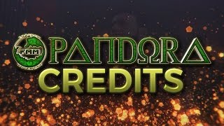 FaM Pandora Official Credits