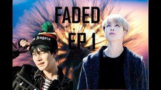 FADED/ EP.1/ YOONMIN/ FF