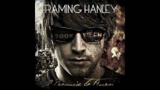 Framing hanley - Can Always Quit Tomorrow