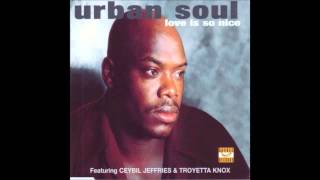 (1998) Urban Soul - Love Is So Nice [Pound Boys Vocal RMX]