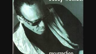 Go High On Your Love  -   Bobby Womack