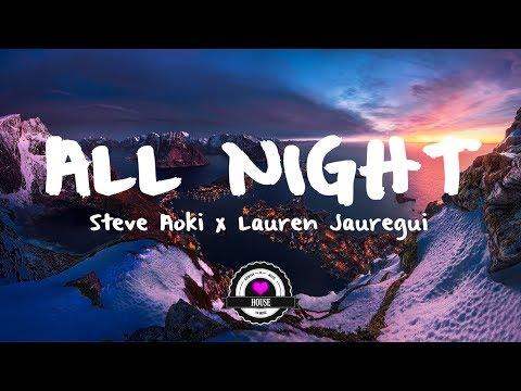 Steve Aoki x Lauren Jauregui - All Night (Alan Walker Remix)