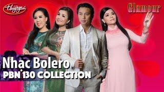 PBN 130 | Collection Nhạc Bolero Hay Nhất