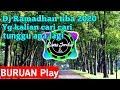 Dj ramadhan tiba 2020