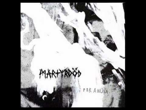 MARTYRDÖD - Paranoia [FULL ALBUM]