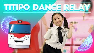 #TitipoDanceRelay l Dance along with Titipo l Train Songs for kids l Titipo Opening Song