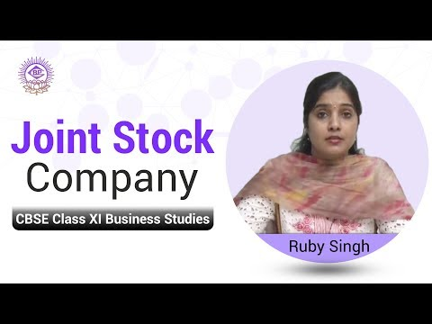 Joint Stock Company - CBSE Class XI Business Studies by Ruby Singh