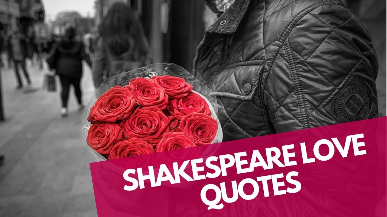 Shakespeare Love Quotes Youtube