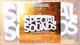 Varo Ratatá Special Sounds Noviembre 2019 ( 1pista Completa )