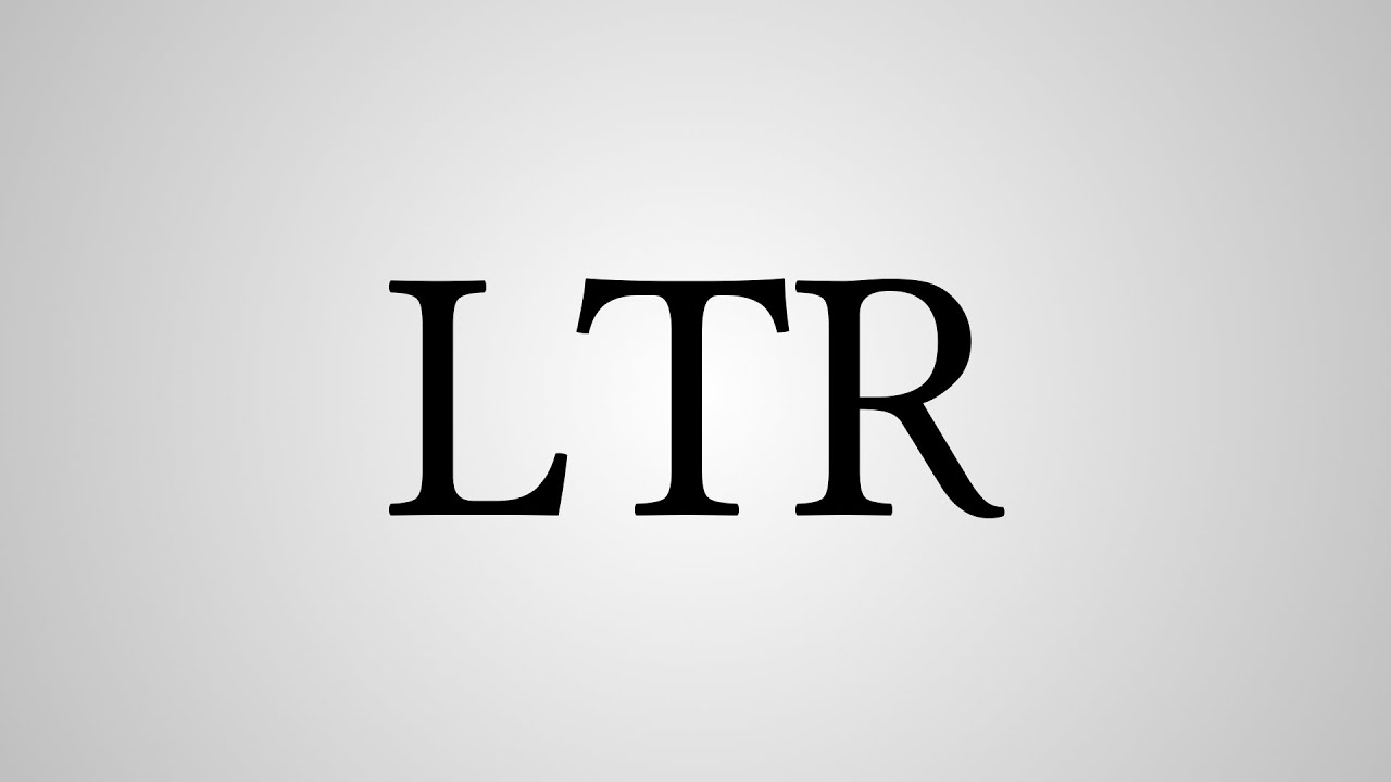What does ltr mean in texting
