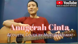 Anugerah cinta - Fauzana & Aprilian    Cover by Muklis Hidayat