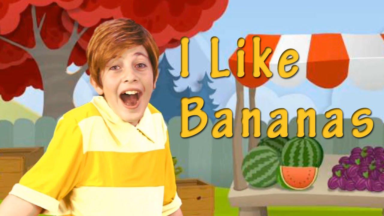 I Like Bananas - English Songs for Kids with Lyrics - YouTube