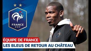 Les Bleus sont de retour à Clairefontaine, Equipe de France I FFF 2019