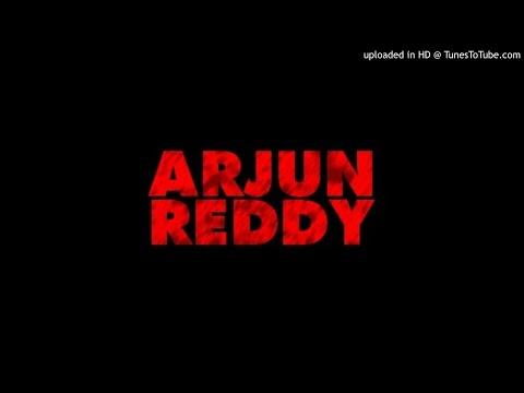 Arjun Reddy BGM Interval