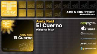 Andy Reid - El Cuerno (Original Mix) [44th & Filth]