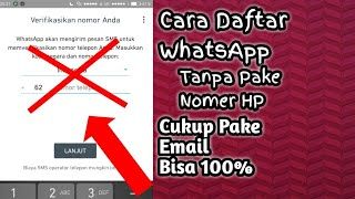 Cara Daftar WhatsApp Tanpa Nomer Hp Cukup Pake Email