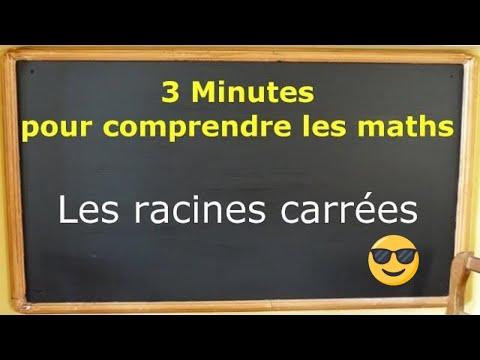 3 minutes pour comprendre les maths : les racines carrées