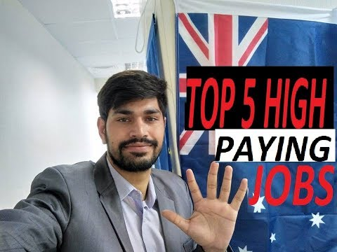 5 HIGHLY PAYING JOBS IN AUSTRALIA