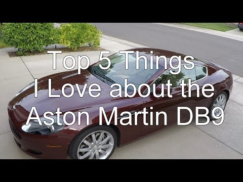 Top 5 Things I Love about the Aston Martin DB9
