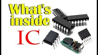 What's inside a IC - Integrated Circuit