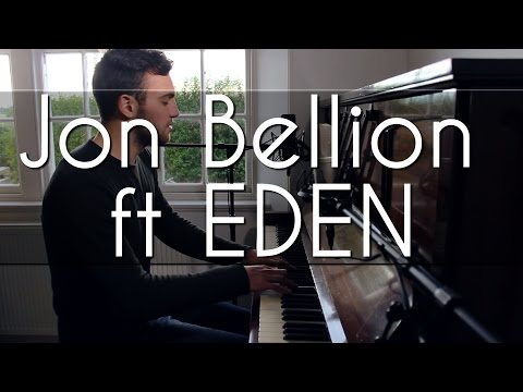 Jon Bellion - Human (ft EDEN - And) Cover