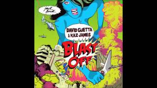 David Guetta Kaz James Blast Off Audio