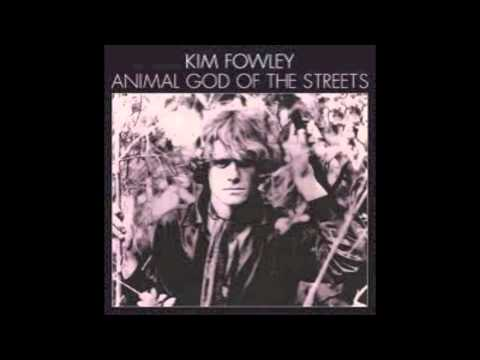 Kim Fowley - Animal God Of The Streets (Full Album)