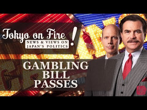 Betting on the Future - Gambling Legislation Passes | Tokyo on Fire
