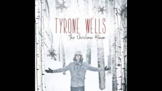 Tyrone Wells - Wrap Her Up For Me
