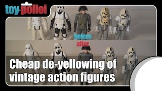 Fix It Guide - Cheap and easy De-yellowing Star wars figures - Toy Polloi