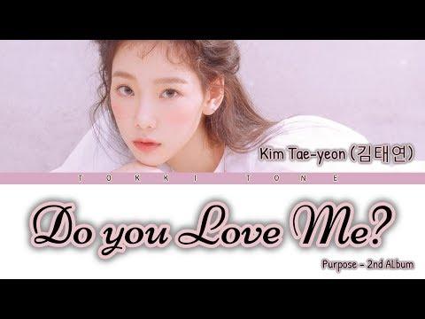 Kim Taeyeon (김태연) - Do You Love Me? Lyrics Terjemahan Han/Rom/SUbindo