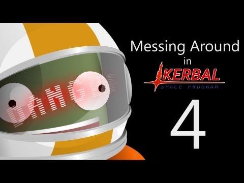 Messing Around in Kerbal Space Program 4  