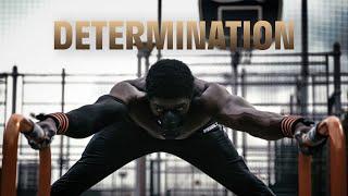 DETERMINATION - INSANE MOTIVATIONAL WORKOUT VIDEO