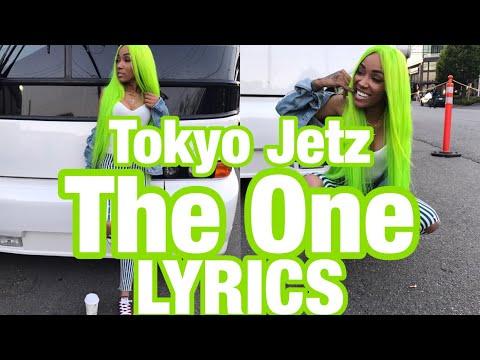 Tokyo Jetz - The One LYRICS