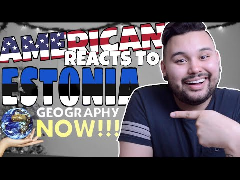 American REACTS  Geography Now Estonia