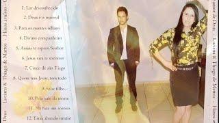 Luciana & Thiago de Mattos - O amor de Deus - CD completo OFICIAL