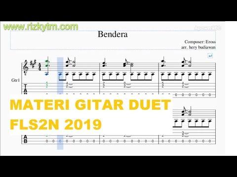 Tabulasi Lagu Bendera Materi Gitar Duet FLS2N 2019