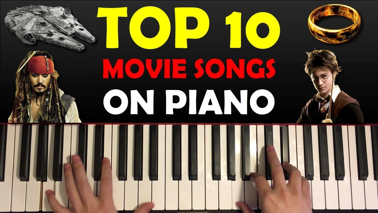 Top 10 Movie Theme Songs On Piano Youtube