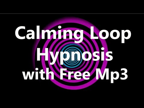 Calming Loop Hypnosis (Free Hypnosis MP3)