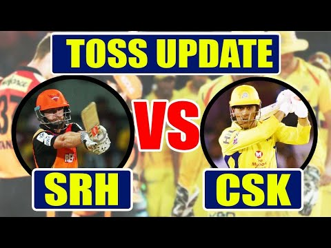 IPL 2018: Sunrisers Hyderabad vs Chennai Super Kings, SRH opt to field | वनइंडिया हिंदी