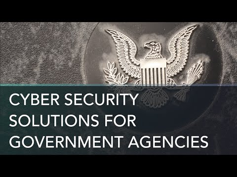 Cyber Security Solutions for Government Agencies