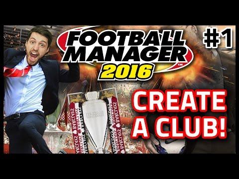HASHTAG UNITED: CREATE A CLUB #1 - FOOTBALL MANAGER 2016