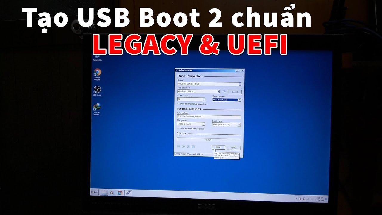 Tạo USB Boot theo 2 chuẩn Legacy/UEFI